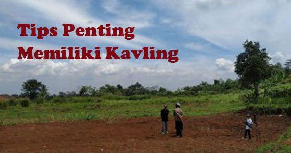 Tips Pintar Dalam Membeli Tanah Kavling, Pasti Berhasil Dapatkan Harga Terbaik