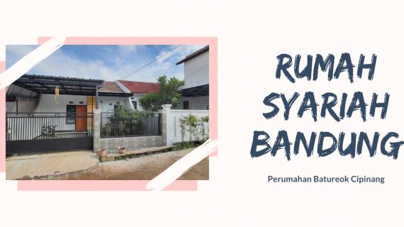 Rumah Syariah Bandung – Batureok Cipinang
